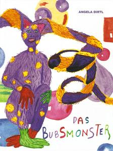 Kinderbuch von Angela Dirtl: Das Bubsmonster, Cover