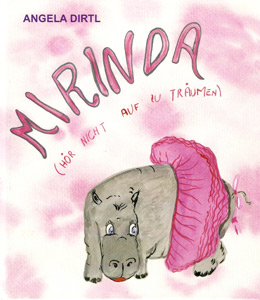 Kinderbuch von Angela Dirtl: Mirinda, Cover
