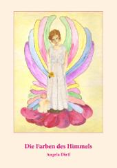 Buch von Angela Dirtl: Die Farben des Himmels, Cover